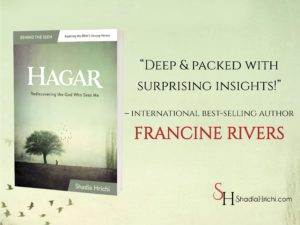 Hagar: Rediscovering the God Who Sees Me by Shadia Hrichi